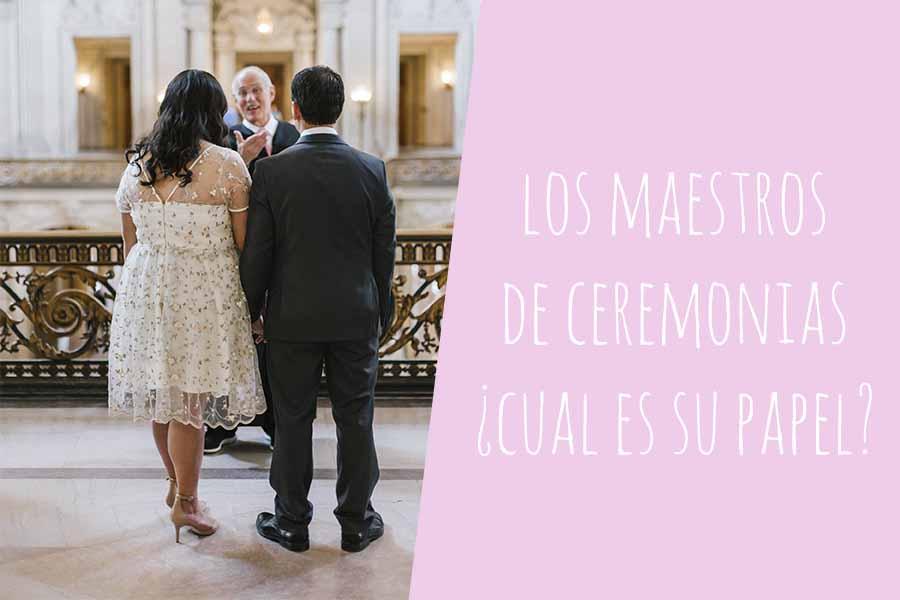 maestros de ceremonias bodas civiles