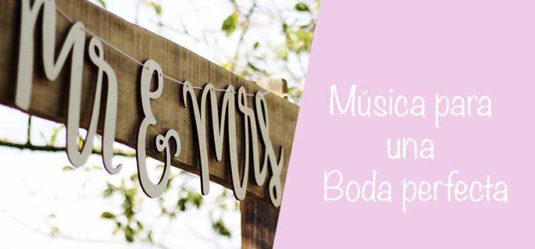 Música para tu boda: cómo y dónde elegirla