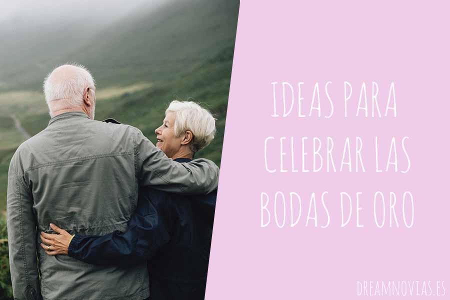 Las mejores ideas para celebrar las bodas de oro